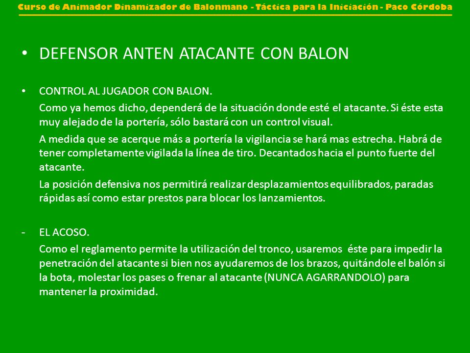 DEFENSOR ANTEN ATACANTE CON BALON