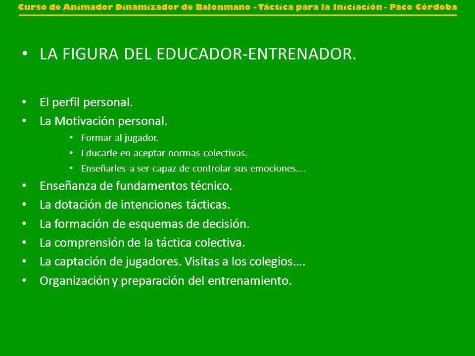 LA FIGURA DEL EDUCADOR-ENTRENADOR.