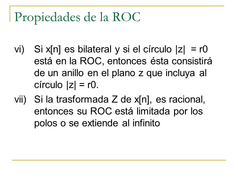 Propiedades de la ROC