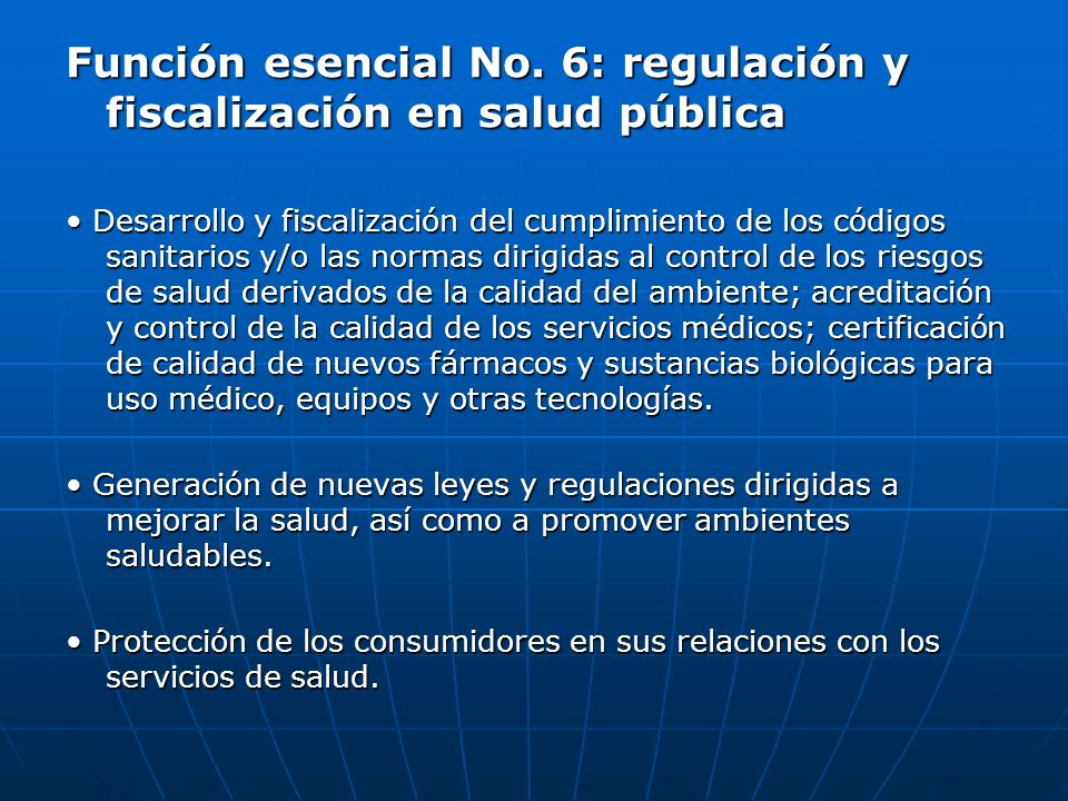 Función esencial No. 6: regulación y fiscalización en salud pública