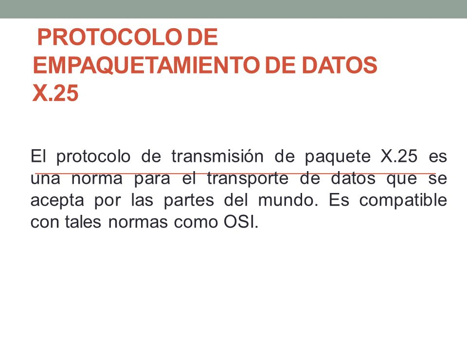 PROTOCOLO DE EMPAQUETAMIENTO DE DATOS X.25