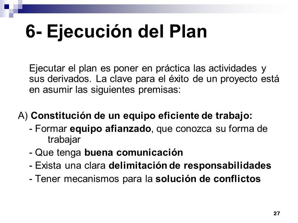 6- Ejecución del Plan