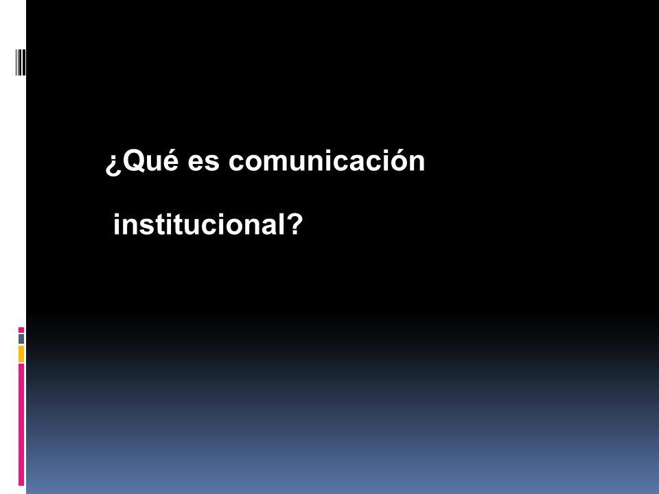 ¿Qué es comunicación institucional