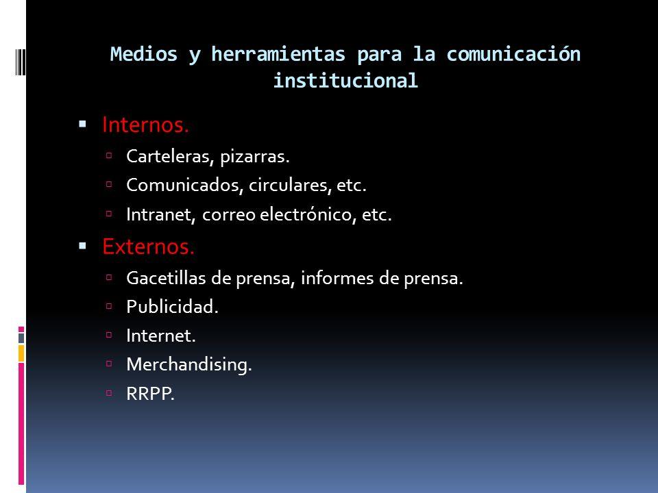 Medios y herramientas para la comunicación institucional