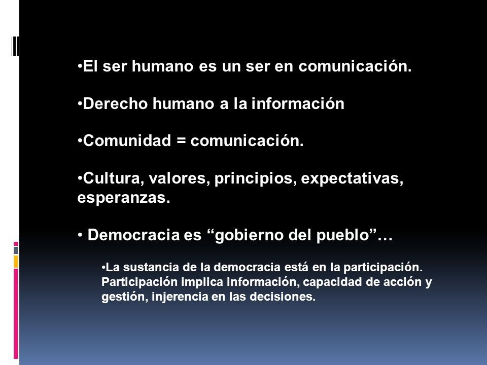 El ser humano es un ser en comunicación.