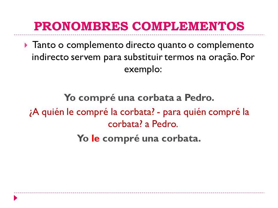 PRONOMBRES COMPLEMENTOS