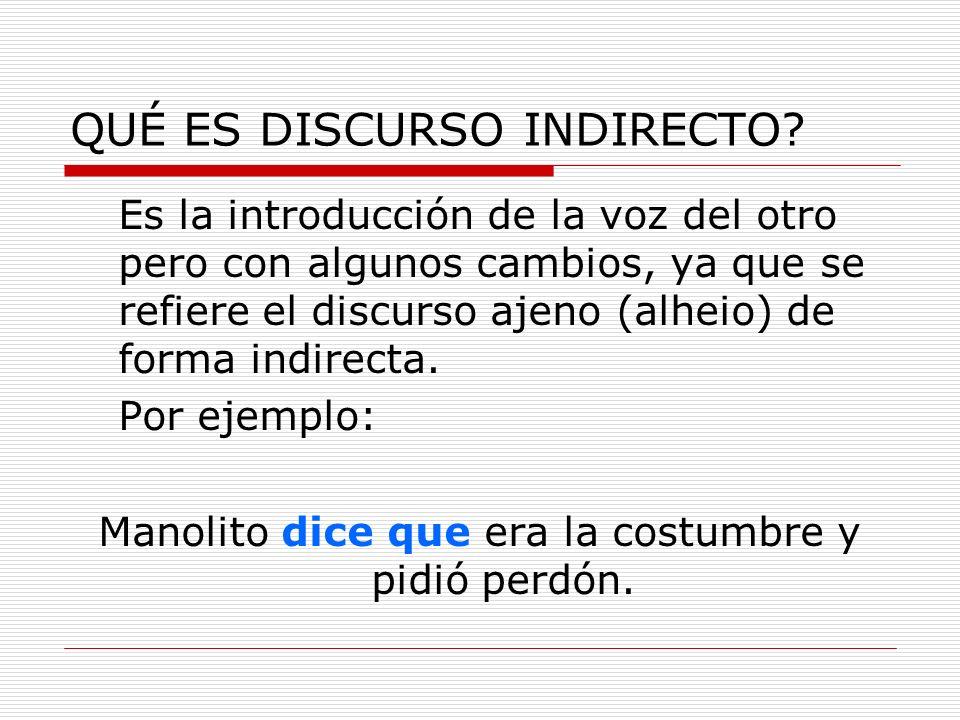 QUÉ ES DISCURSO INDIRECTO