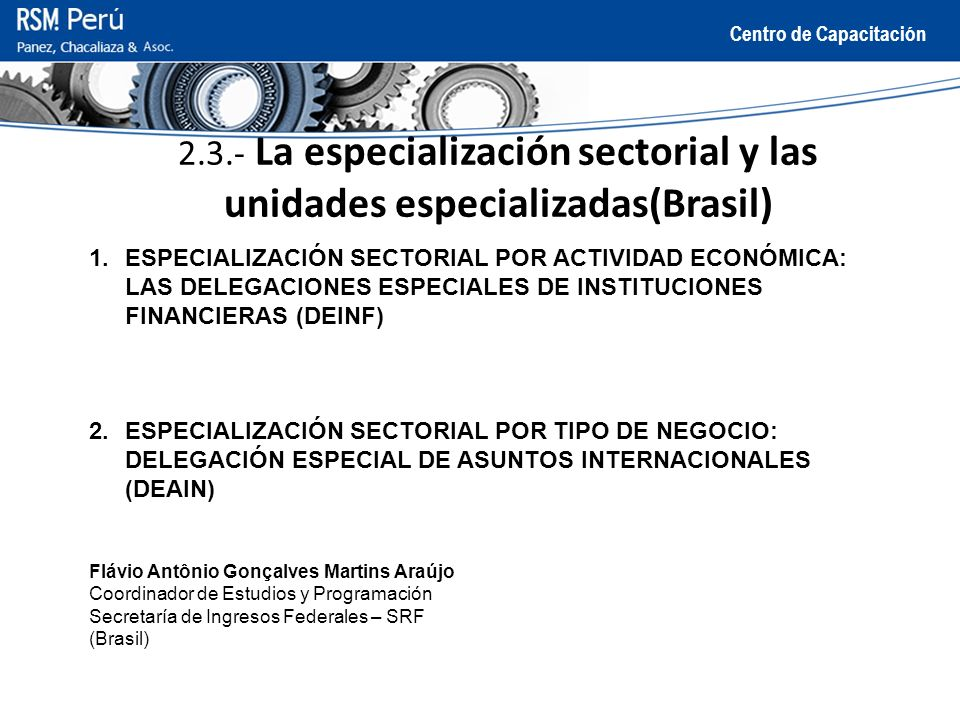 2.3.- La especialización sectorial y las unidades especializadas(Brasil)