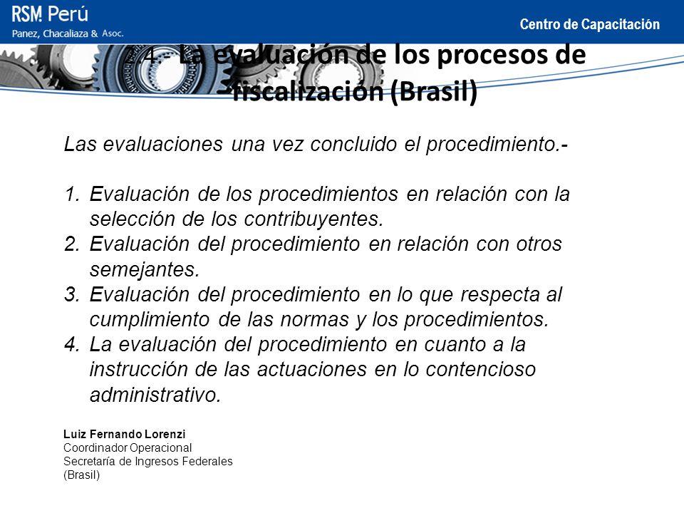 2.4.- La evaluación de los procesos de fiscalización (Brasil)