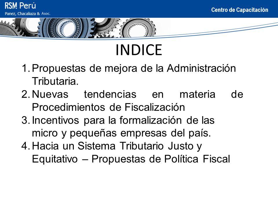 INDICE Propuestas de mejora de la Administración Tributaria.