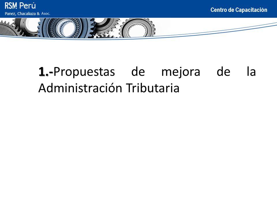 1.-Propuestas de mejora de la Administración Tributaria