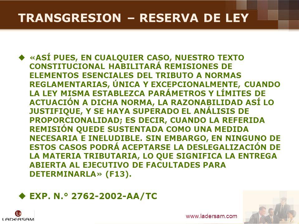 TRANSGRESION – RESERVA DE LEY