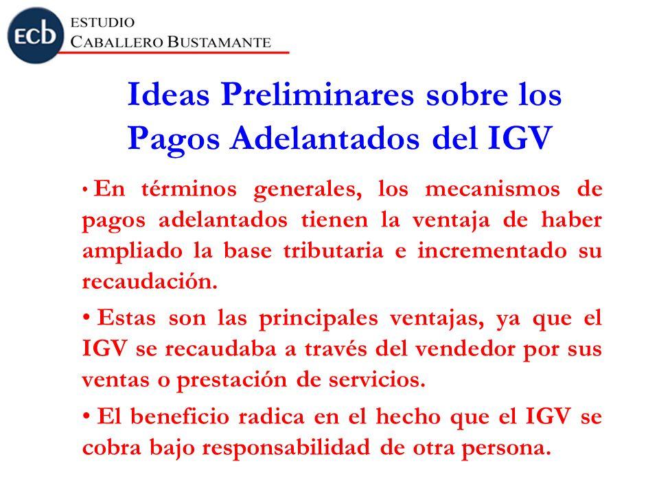 Ideas Preliminares sobre los Pagos Adelantados del IGV