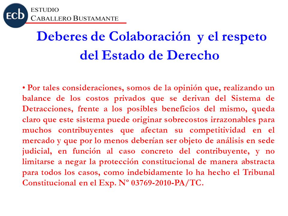 Deberes de Colaboración y el respeto del Estado de Derecho