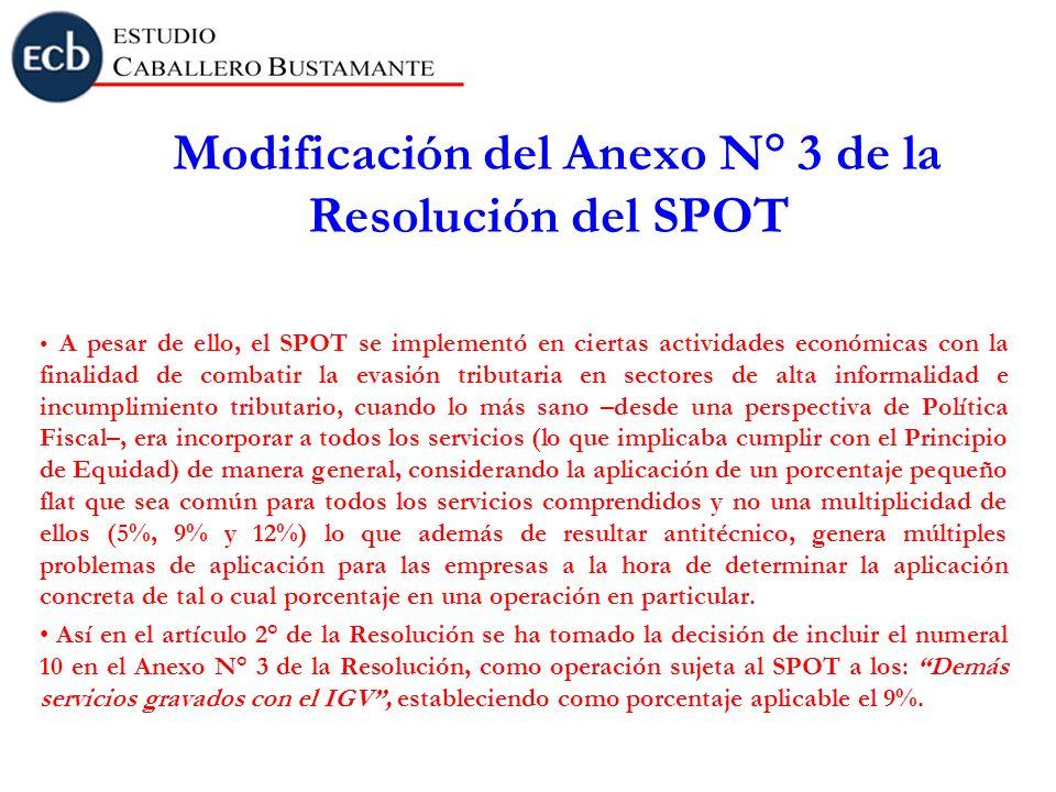 Modificación del Anexo N° 3 de la Resolución del SPOT