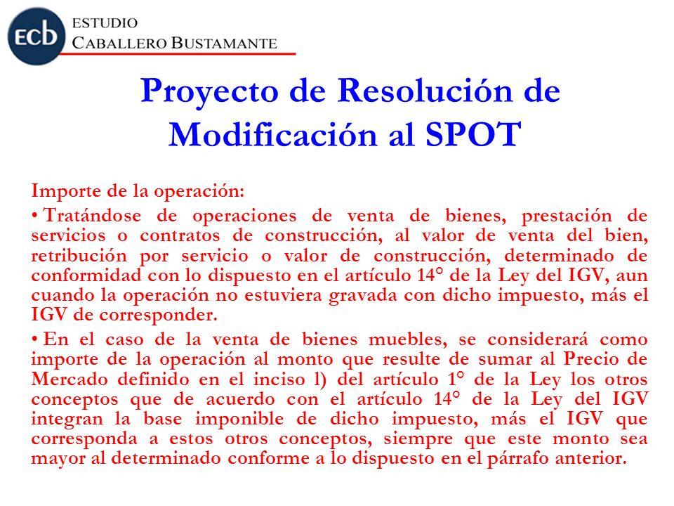 Proyecto de Resolución de Modificación al SPOT