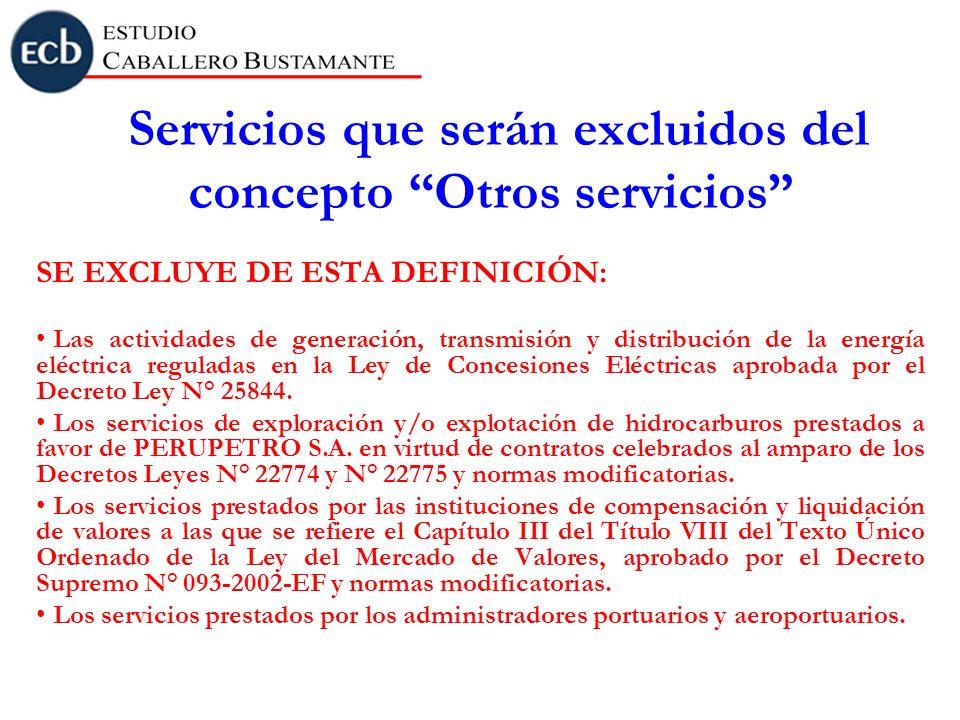 Servicios que serán excluidos del concepto Otros servicios