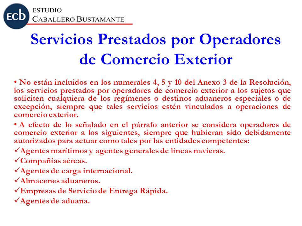 Servicios Prestados por Operadores de Comercio Exterior