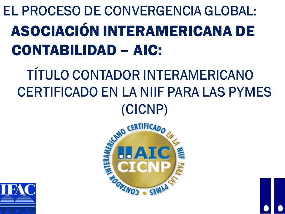 ASOCIACIÓN INTERAMERICANA DE CONTABILIDAD – AIC: