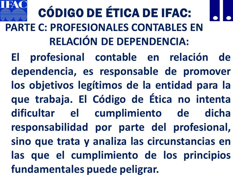 Código de Ética de IFAC: PARTE C: PROFESIONALES CONTABLES EN