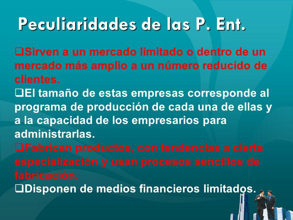 Peculiaridades de las P. Ent.