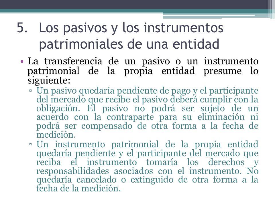 Los pasivos y los instrumentos patrimoniales de una entidad
