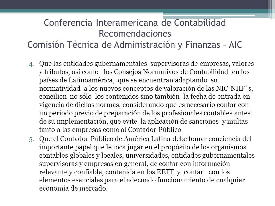 Conferencia Interamericana de Contabilidad Recomendaciones Comisión Técnica de Administración y Finanzas – AIC
