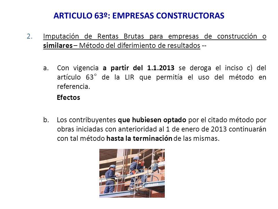 ARTICULO 63º: EMPRESAS CONSTRUCTORAS