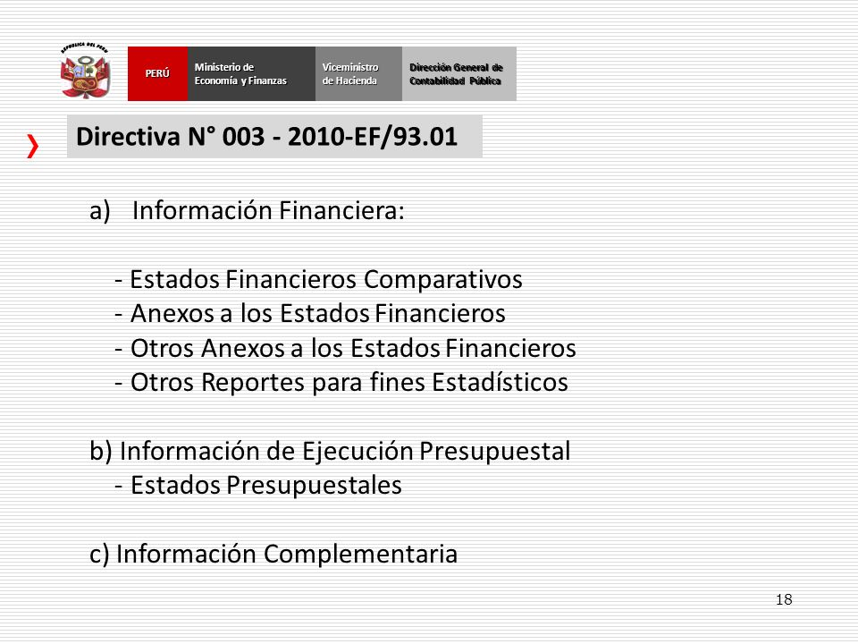 Información Financiera: Estados Financieros Comparativos
