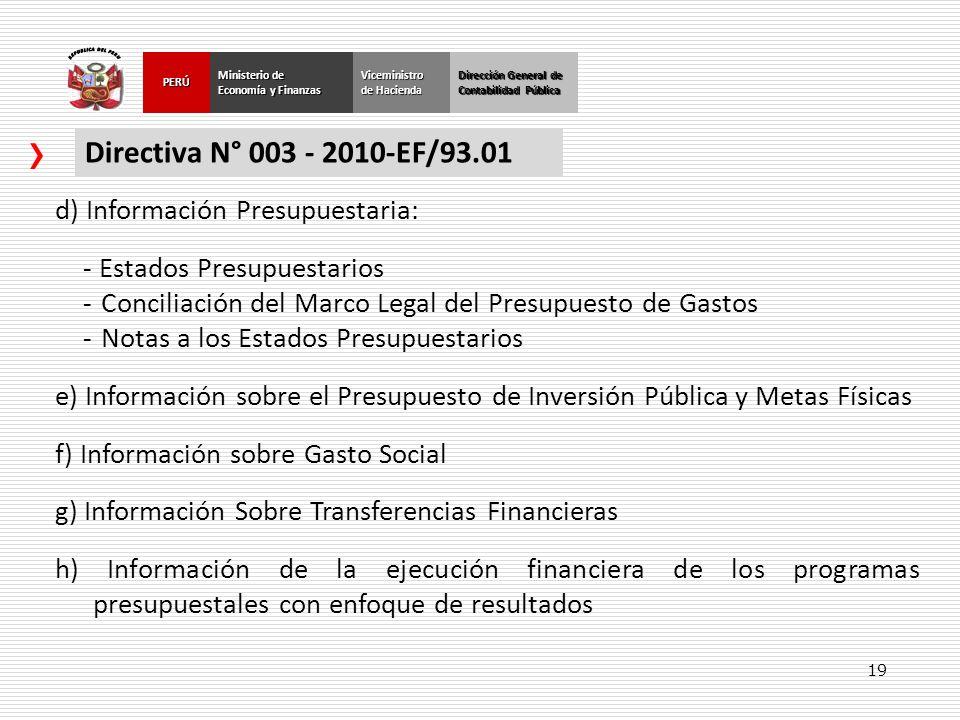 Directiva N° 003 - 2010-EF/93.01 d) Información Presupuestaria: