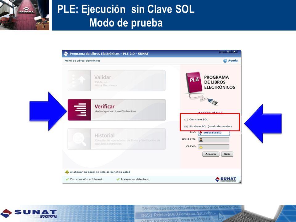 PLE: Ejecución sin Clave SOL Modo de prueba