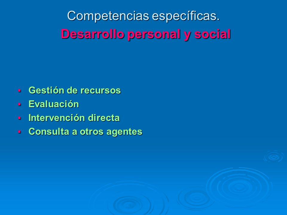 Competencias específicas. Desarrollo personal y social
