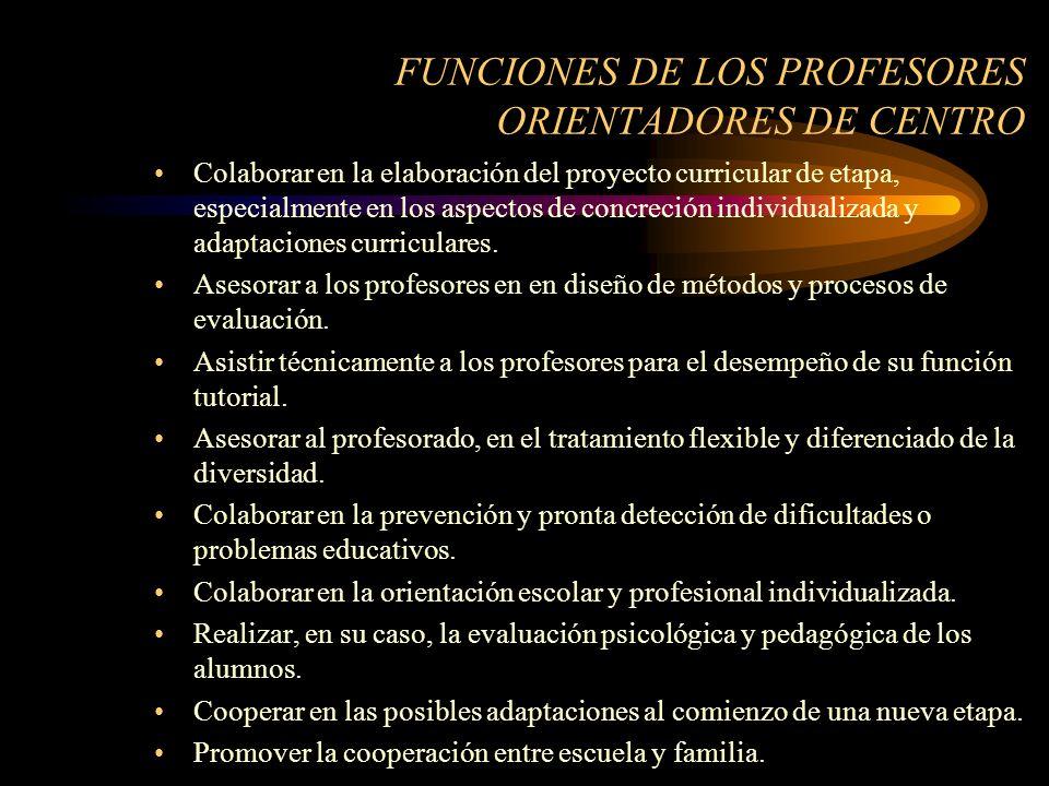 FUNCIONES DE LOS PROFESORES ORIENTADORES DE CENTRO