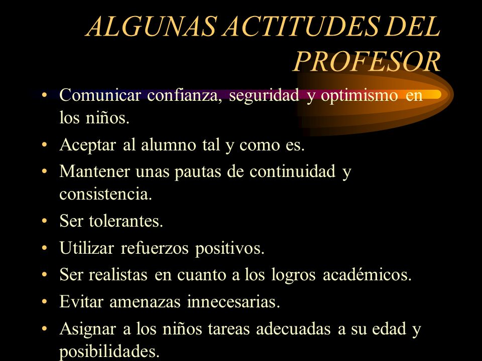 ALGUNAS ACTITUDES DEL PROFESOR