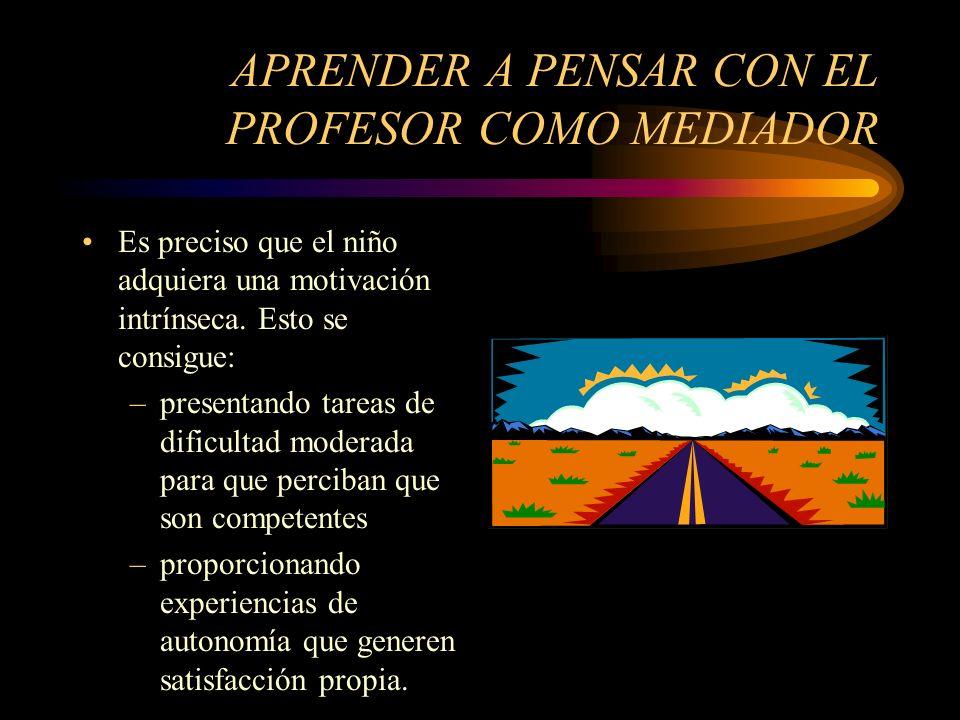 APRENDER A PENSAR CON EL PROFESOR COMO MEDIADOR