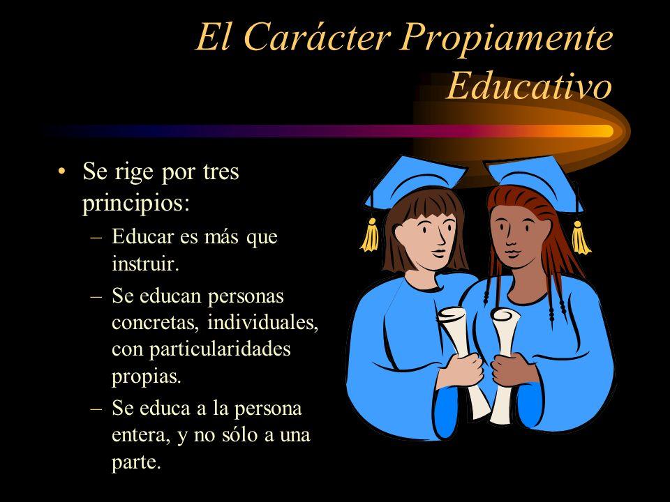 El Carácter Propiamente Educativo