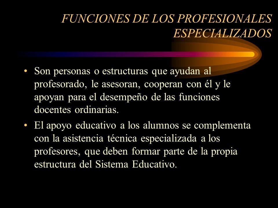FUNCIONES DE LOS PROFESIONALES ESPECIALIZADOS