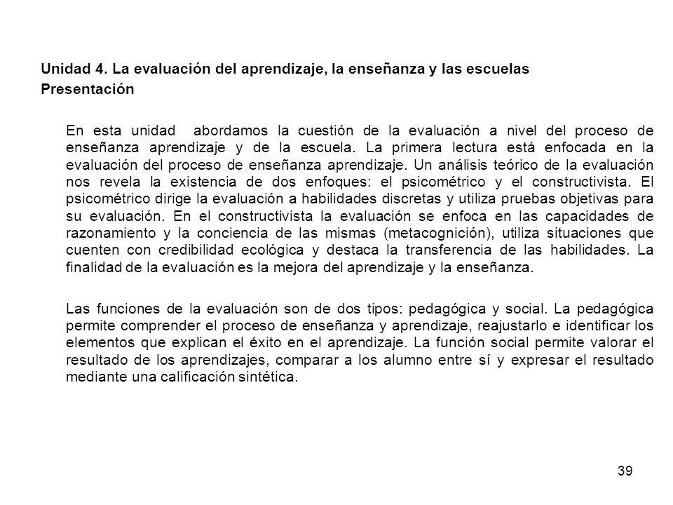 Unidad 4. La evaluación del aprendizaje, la enseñanza y las escuelas