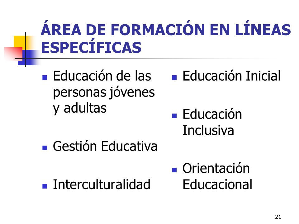 ÁREA DE FORMACIÓN EN LÍNEAS ESPECÍFICAS