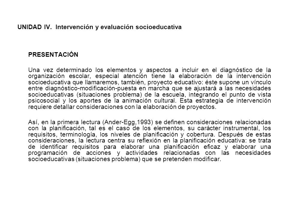UNIDAD IV. Intervención y evaluación socioeducativa