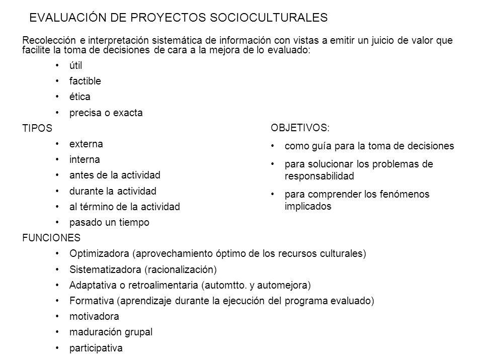EVALUACIÓN DE PROYECTOS SOCIOCULTURALES
