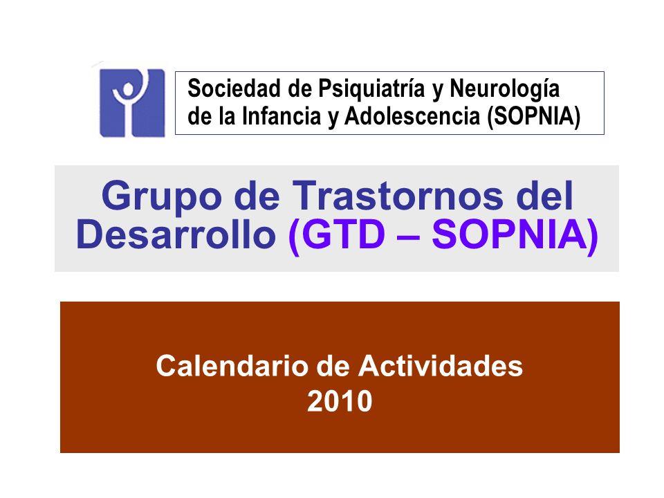 Grupo de Trastornos del Desarrollo (GTD – SOPNIA)