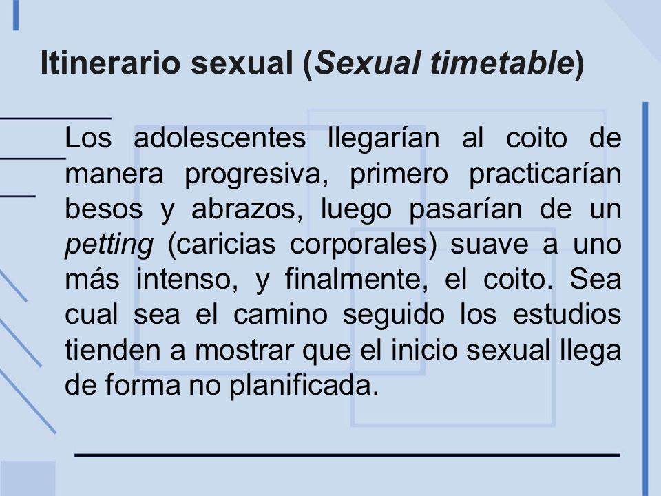 Itinerario sexual (Sexual timetable)