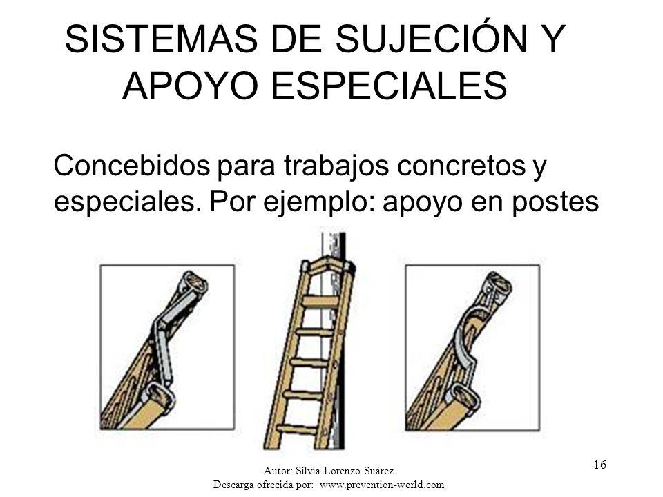 SISTEMAS DE SUJECIÓN Y APOYO ESPECIALES
