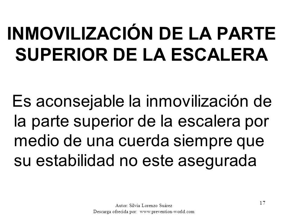 INMOVILIZACIÓN DE LA PARTE SUPERIOR DE LA ESCALERA