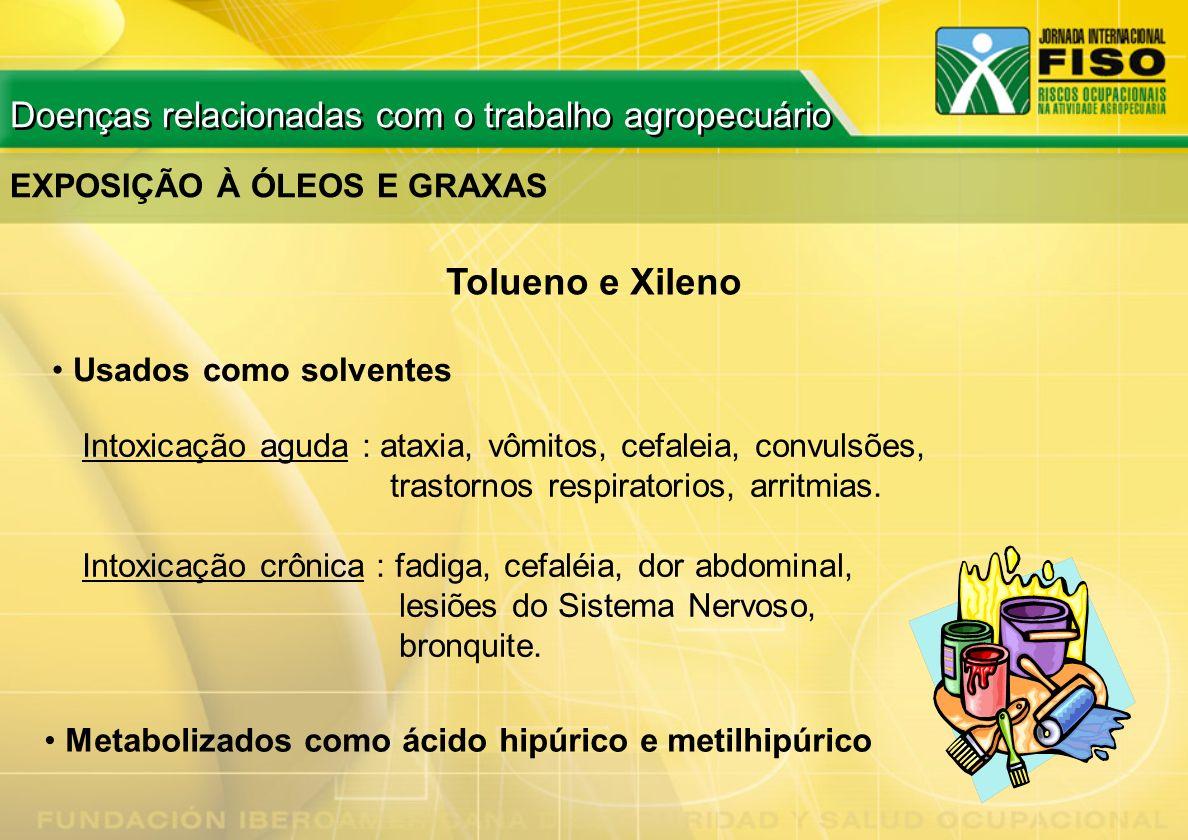 Tolueno e Xileno Doenças relacionadas com o trabalho agropecuário