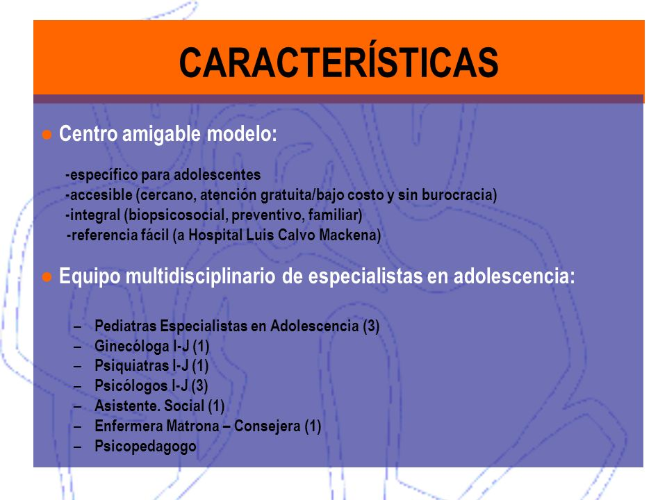 CARACTERÍSTICAS ● Centro amigable modelo:
