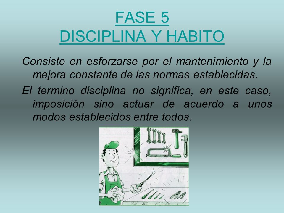FASE 5 DISCIPLINA Y HABITO