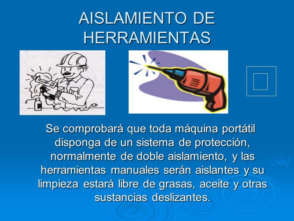 AISLAMIENTO DE HERRAMIENTAS