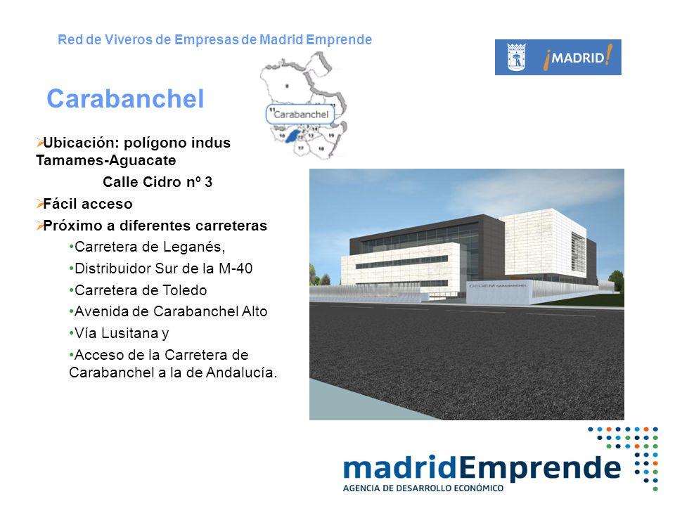 Carabanchel Ubicación: polígono industrial Tamames-Aguacate